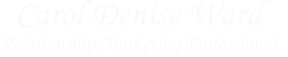 Carol Denise Ward - Appreciation Marketing Professional